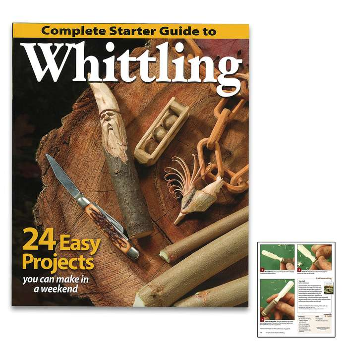 """Complete Starter Guide To Whittling - Paperback, Detailed Instructions, Illustrations And Photos, 96 Pages - Dimensions 7 1/2""""x 9"""""""