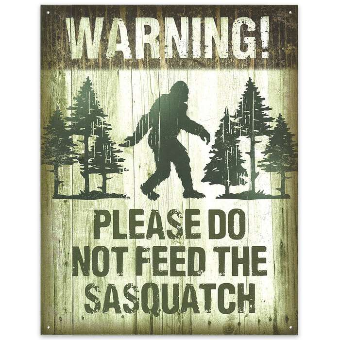 """Please Don't Feed Sasquatch"" 12 1/2"" x 16"" Rustic Tin Sign"