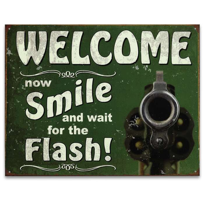 "Vintage Style Tin Sign - Welcome Smile for Flash - Gun Pistol Revolver Handgun Bullet; Antiqued Weathered Patina; Green - Reloading Room, Garage, Man Cave, Bar, Cabin, Home Decor - 12 1/2"" x 16"""