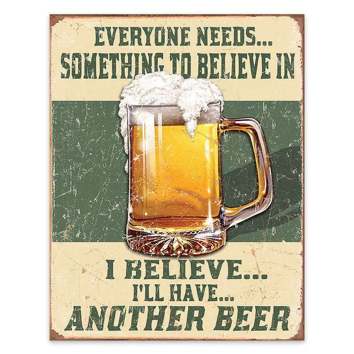 Believe In Beer Tin Sign