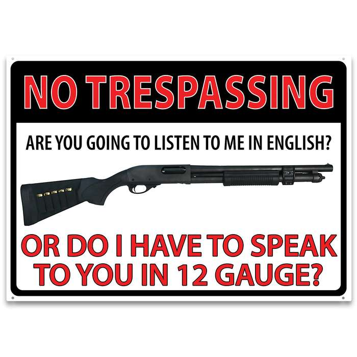 """No Trespassing 12-Gauge Warning Tin Sign - Corrosion Resistant, Rolled Edges, Mounting Holes - Dimensions 12""""x 17"""""""