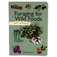 Self-Sufficiency Foraging For Wild Foods Guide
