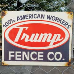 "Trump Fence Company Tin Sign - Vibrant Artwork, Corrosion Resistant, Fade Resistant, Mounting Holes - Dimensions 16""x 12 1/2"""