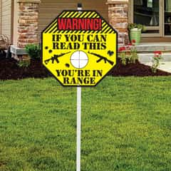 "If You Can Read This Sign - Tough Plastic Construction, Weather-Resistant Artwork - 10"" Diameter, 29"" Tall"