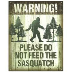 """Please Don't Feed Sasquatch"" 12 1/2"" x 16"" Rustic Tin Sign"