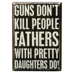 """Guns Don't Kill People"" 5"" x 7"" Rustic Wooden Box Sign"