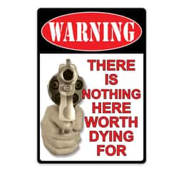 Warning - There's Nothing Here Tin Sign