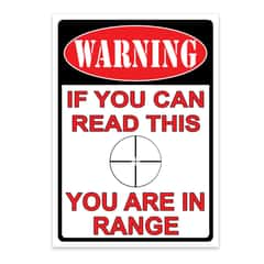 You Are In Range Tin Sign