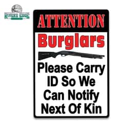 Attention Burglars Tin Sign - Embossed Features, Weatherproof Finish, Rolled Edges, Pre-Punched Mounting Holes