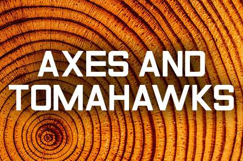 Axes & Tomahawks