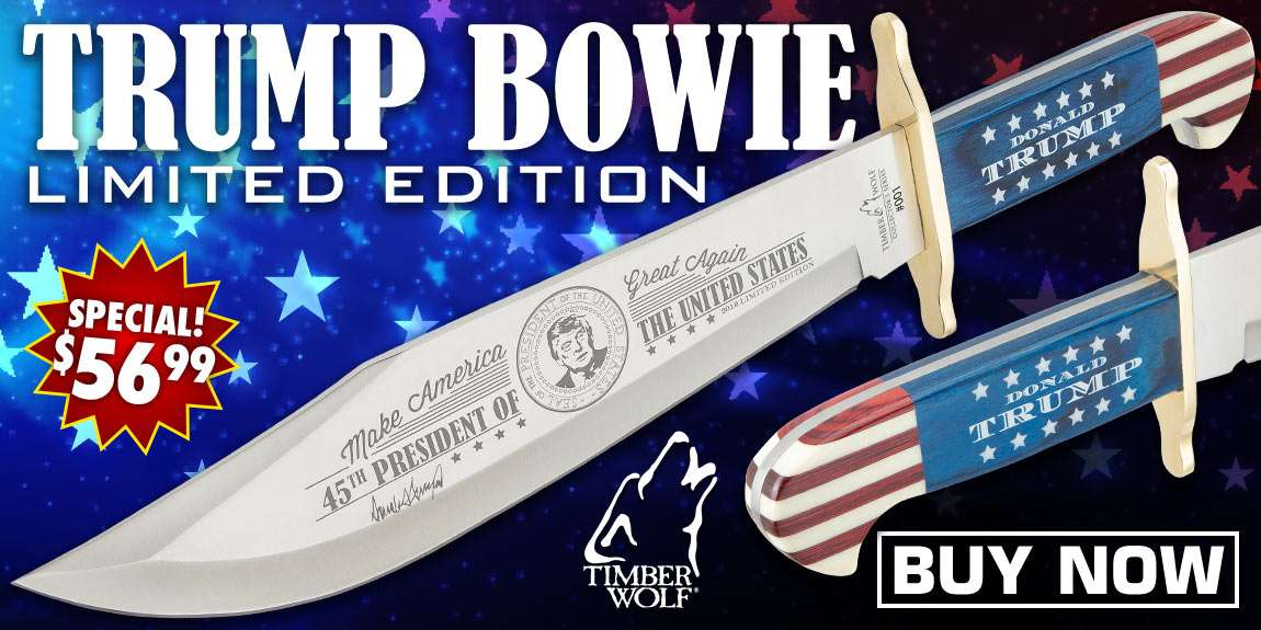 Timber Wolf Limited Edition Trump Bowie Knife And Sheath