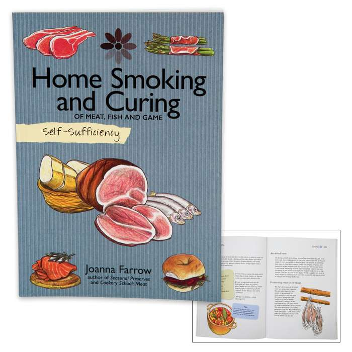 """Self Sufficiency: Home Smoking and Curing of Meat, Fish and Game"" by Joanna Farrow"