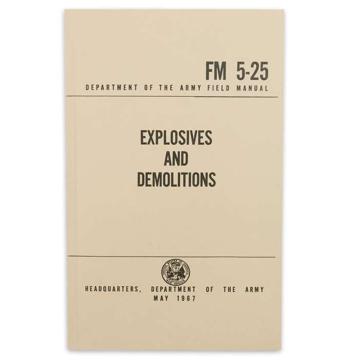 Explosives And Demolitions Manual