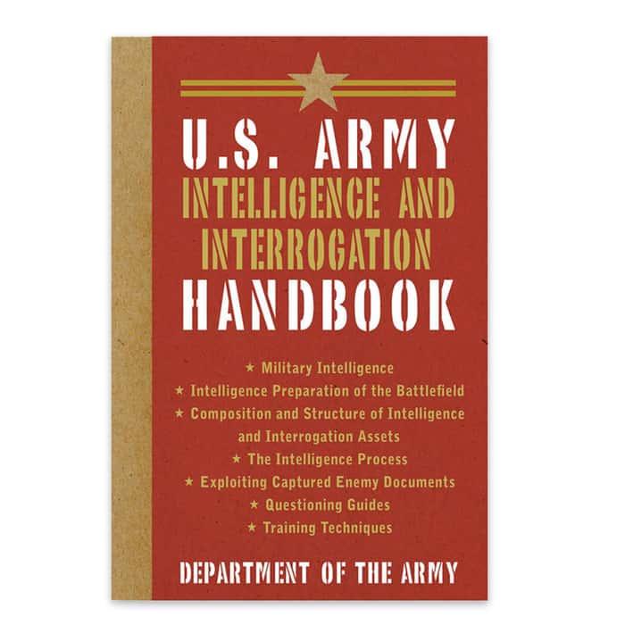 U.S. Army Intelligence and Interrogation Handbook