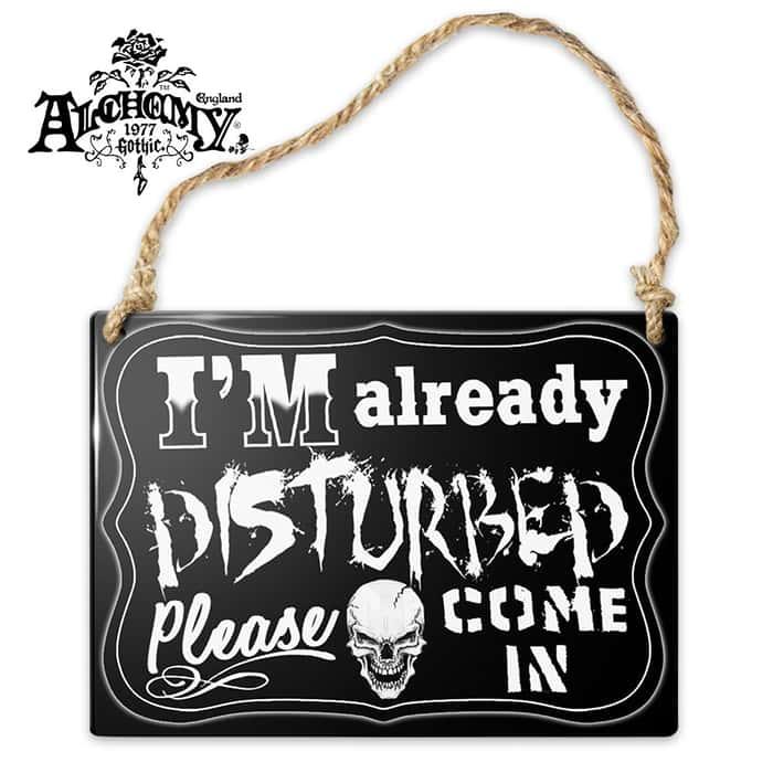 Already Disturbed Enameled Metal Sign