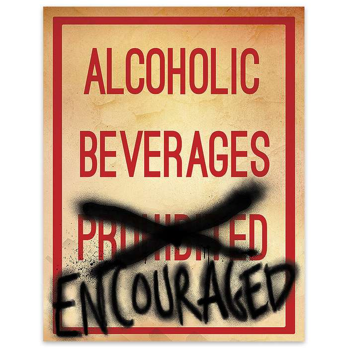 Alcoholic Beverages Encouraged Metal Warning Sign