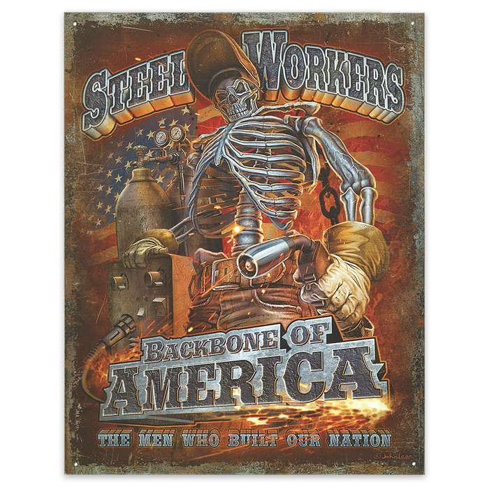 """Steel Workers - Backbone of America"" 12 1/2"" x 16"" Tin Sign"
