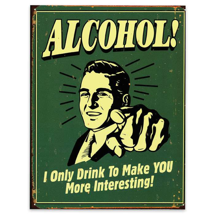 Alcohol You're Interesting Tin Sign
