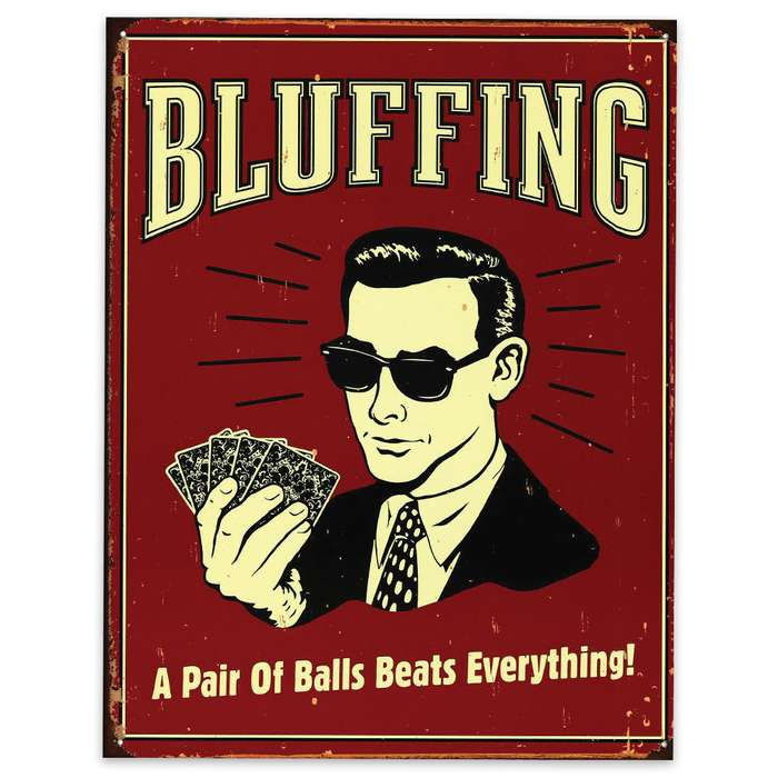 Bluffing Pair Of Balls Tin Sign
