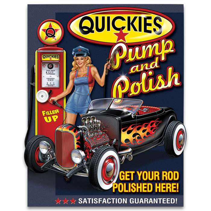 Quickies Pump 'N Polish Tin Sign - Vibrant Artwork, Corrosion Resistant, Fade Resistant, Rolled Edges, Mounting Holes