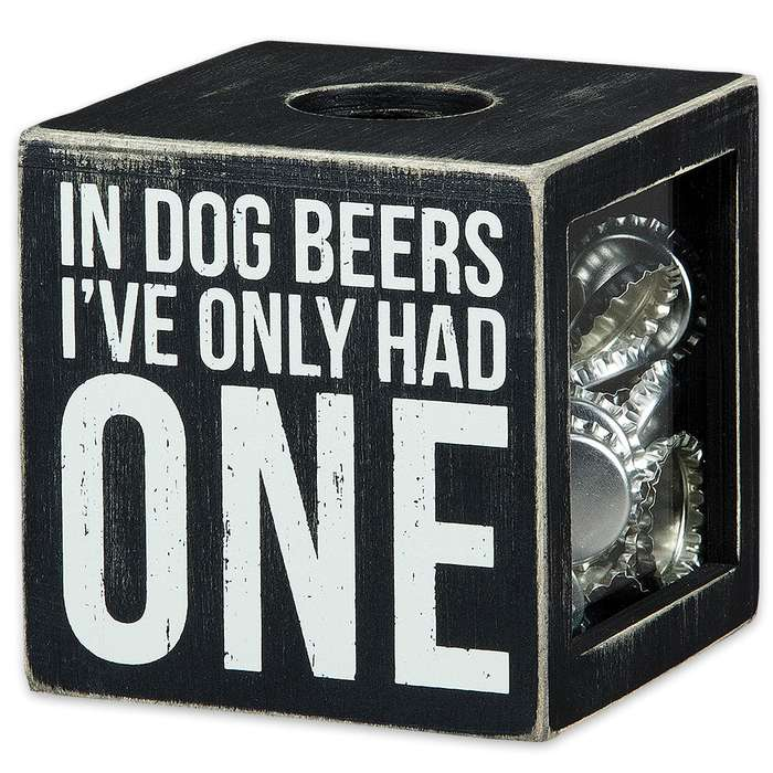 """In Dog Beers Only Had One 4 1/4"""" Cube Rustic Wooden Shadow Box / Bottle Cap Holder"""