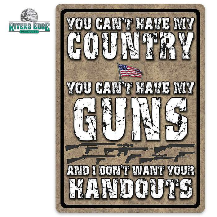 Can't Have My Country Or Guns Tin Sign