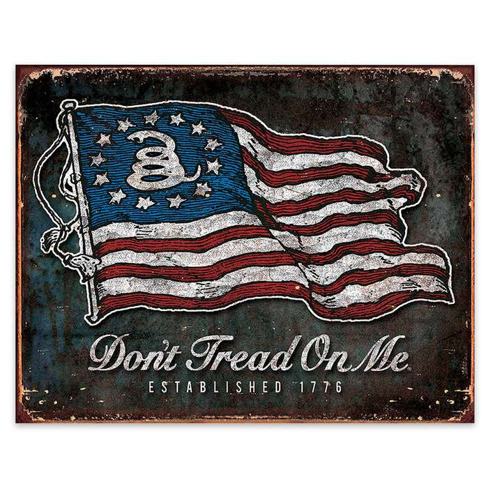 Don't Tread On Me Sign