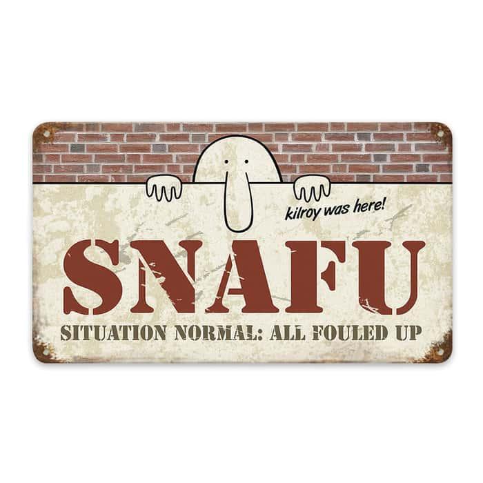 SNAFU Steel Sign