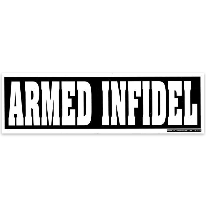Armed Infidel 3x10 Bumper Sticker