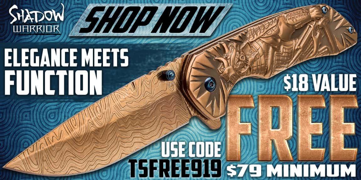 Free Shadow Warrior Knife - $79 Min