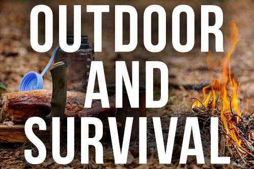 Outdoors and Survival