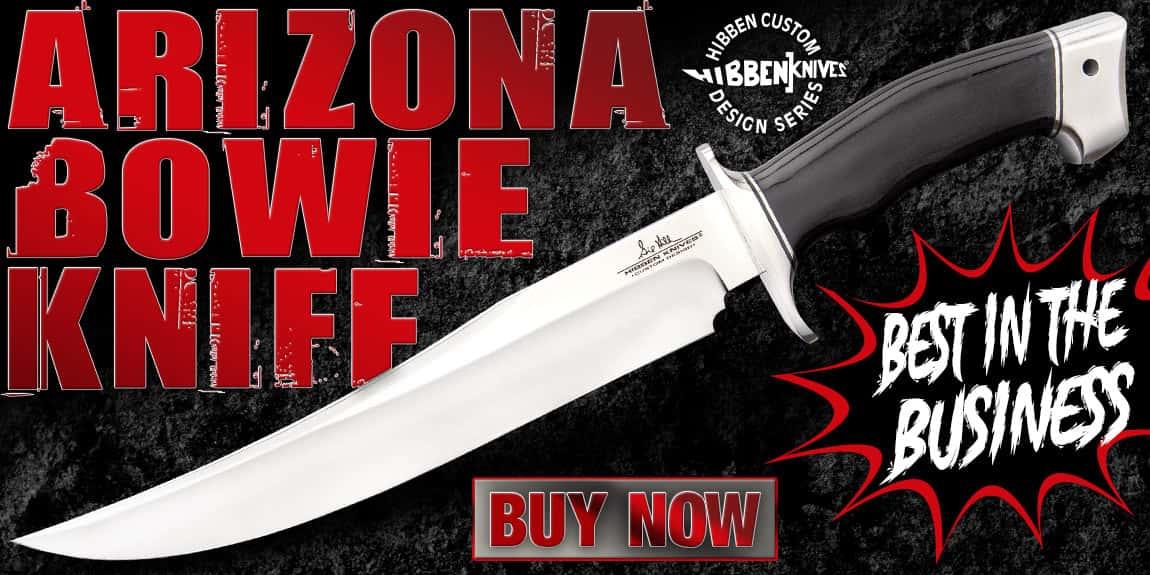 HIBBEN ARIZONA BOWIE KNIFE