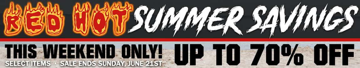 Red Hot Summer Savings