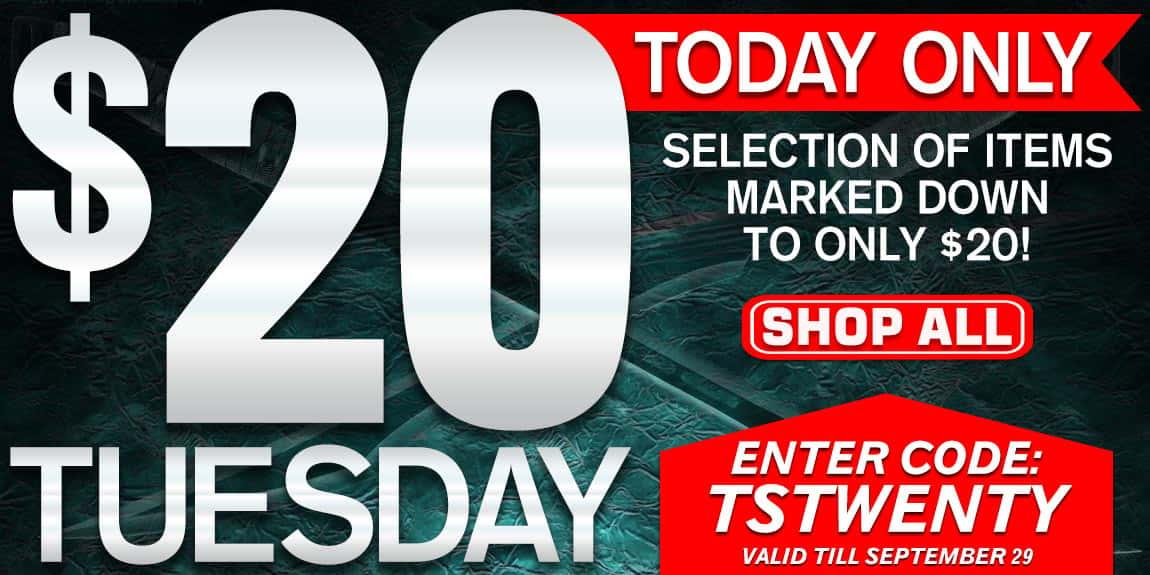 $20 Tuesday Sale