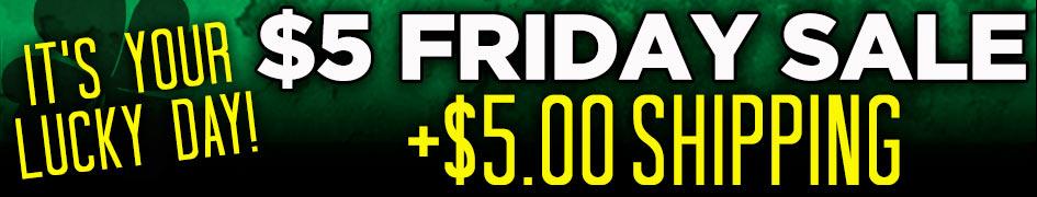 Five Dollar Friday