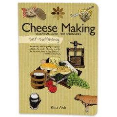 Self-Sufficiency Cheese Making Guide For Beginners