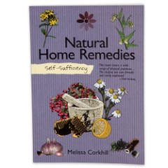 """""""Self Sufficiency: Natural Home Remedies"""" by Melissa Corkhill"""