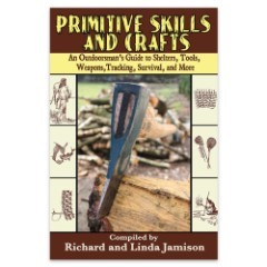 Primitive Skills And Crafts Handbook