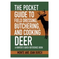 Pocket Guide To Field Dressing-Butchering-Cooking Deer