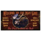"""Welcome to the Man Cave 