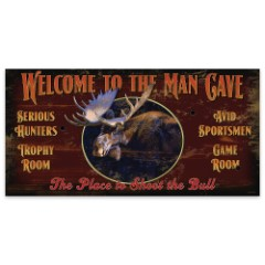 "Welcome to the Man Cave | Wooden Sign with Moose Art | 7"" x 14"""