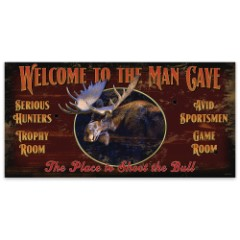 """Welcome to the Man Cave   Wooden Sign with Moose Art   15"""" x 30"""""""