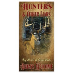"""Hunters and Other Liars Always Welcome   Wooden Sign with Deer Art   15"""" x 30"""""""
