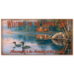 """Welcome to the Looney Bin   Wooden Sign with Pastoral Swimming Loons, Cabin Art   15"""" x 30"""""""