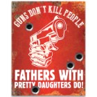 "Guns Don't Kill People Sign - 24-Gauge Metal Construction, Vivid Artwork, Four Mounting Holes - Dimensions 12 1/2""x 16"""