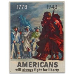 "Vintage World War II US Propaganda Placard Reproduction Tin / Metal Sign - 1778, 1943: Americans Will Always Fight for Liberty - Veterans Military History Home Office Wall Decor  - 12 1/2"" x 16"""
