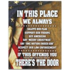 "Bold Patriotic Tin / Metal Sign / Door Placard - In This Place We Always... If This Offends...There's the Door - Home / Office Decor - Indoor / Outdoor - 12 1/2"" x 16"""