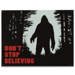 """Vintage Style Tin Sign - Don't Stop Believing, Bigfoot Sasquatch Ape Man Cryptid Cryptozoology - Antiqued Weathered - Garage, Man Cave, Bar, Restaurant, Home, Office Decor - 16"""" x 12 1/2"""""""
