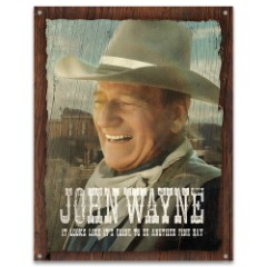 "John Wayne Fine Day Tin Sign – Collectible, Corrosion Resistant, Fade Resistant, Rolled Edges, Mounting Holes – 12 1/2""x16"""