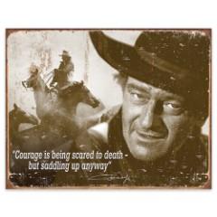 John Wayne Courage Tin Sign